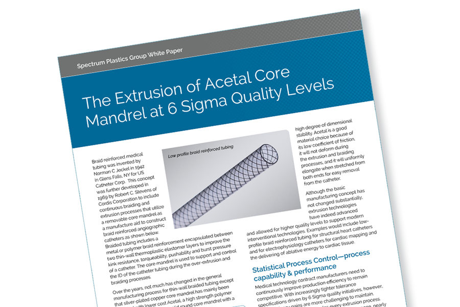 A white paper on extrusion of acetal core mandrel at six sigma quality levels
